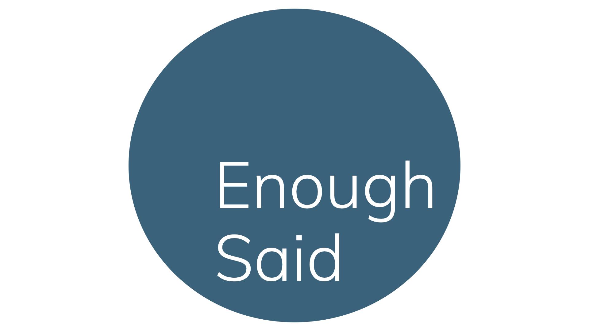 Enough Said tone of voice consultancy